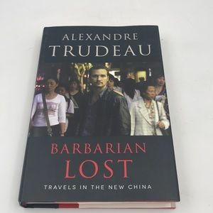 Barbarian Lost: Travels in The New China Book